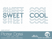 "Plotter-Datei ""sweet&cool"" #2"