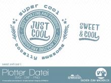 "Plotter-Datei ""sweet&cool"" #3"