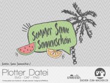 """Plotter-Datei """"Sommer-Sonne-Sonnenschein 2"""""""
