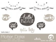 """Plotter-Datei """"hello baby #1"""""""