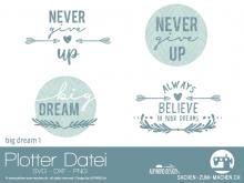 "Plotter-Datei ""big dream #1"""