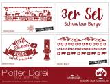 "Plotter-Datei ""Schweizer Berge"" (3er-Set)"