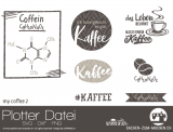 "Plotter-Datei ""my coffee"" #2"""