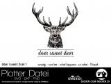 """Plotter-Datei """"deer sweet deer"""" No1"""